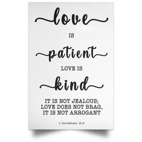 Minimalist Typography Poster - Love Is Patient Love Is Kind ~1 Corinthians 13:4~