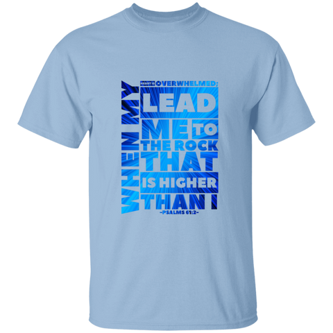 "Bible Verse Men 5.3 oz. T-Shirt - ""Psalm 61:2"" Design 20 - Meditate Healing Christian Store"