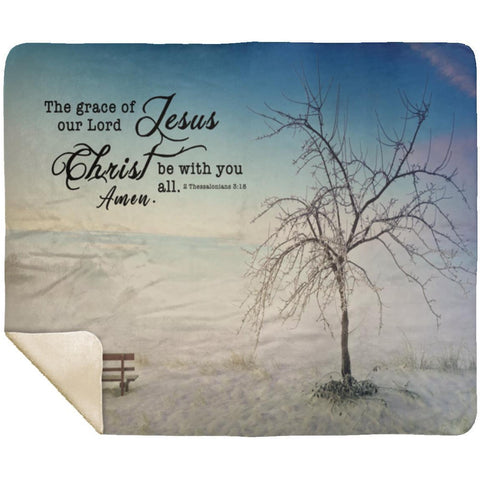 Bible Verses Premium Sherpa Mink Blanket - Grace of Lord Be With You ~2 Thessalonians 3:18~