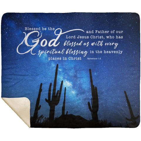 Bible Verses Premium Sherpa Mink Blanket - God Blessed Us With Every Spiritual Blessings ~Ephesians 1:3~