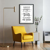 Minimalist Typography Poster - Let Your Request Be Made Known To God ~Philippians 4:6~