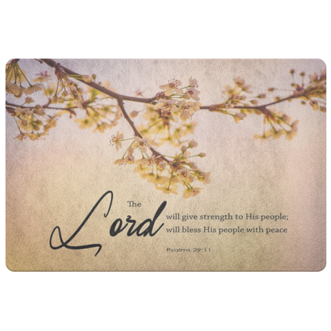 The Lord Will Give Strength To His People ~Psalm 29:11~ - Meditate Healing Christian Store