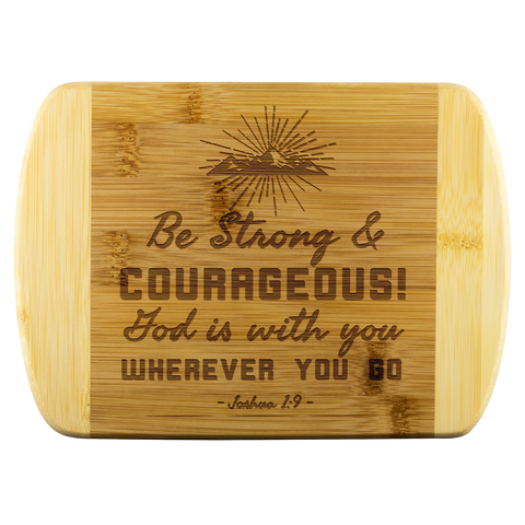 Bible Verses Wood Cutting Board - Joshua 1:9 (Design 10) - Meditate Healing Christian Store