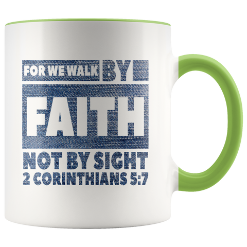 Bible Verses Accent Mugs - 2 Corinthians 5:7 (Design 3) - Meditate Healing Christian Store