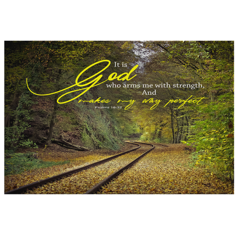 God Who Arms Me With Strength ~Psalm 18:32~ - Meditate Healing Christian Store
