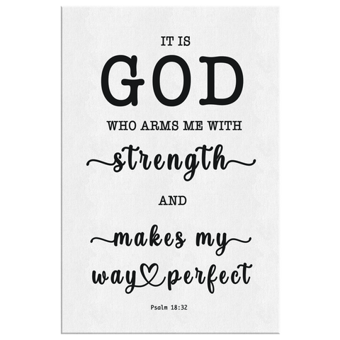 Minimalist Typography Framed Canvas - God Who Arms Me With Strength ~Psalm 18:32~