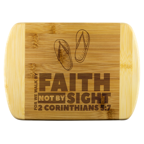 Bible Verses Wood Cutting Board - 2 Corinthians 5:7 (Design 2) - Meditate Healing Christian Store