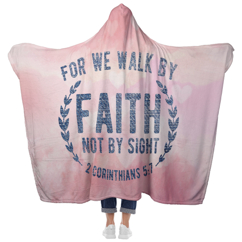 Bible Verses Hooded Blanket - 2 Corinthians 5:7 Design 1