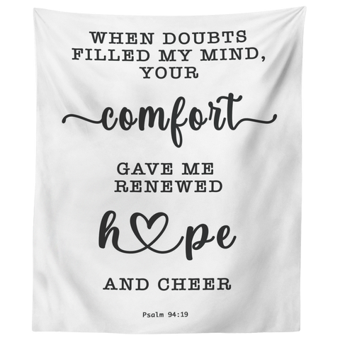 Minimalist Typography Tapestry - Your Comfort Delights My Soul ~Psalm 94:19~