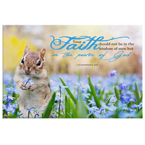 Faith In The Power Of God ~I Corinthians 2:5~ - Meditate Healing Christian Store