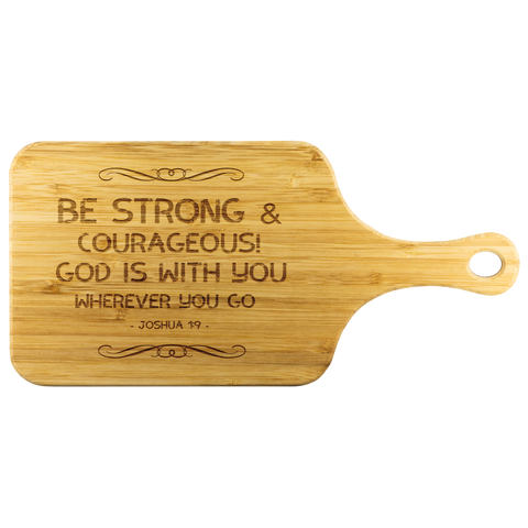Bible Verses Wood Cutting Board With Handle - Joshua 1:9 (Design 5) - Meditate Healing Christian Store