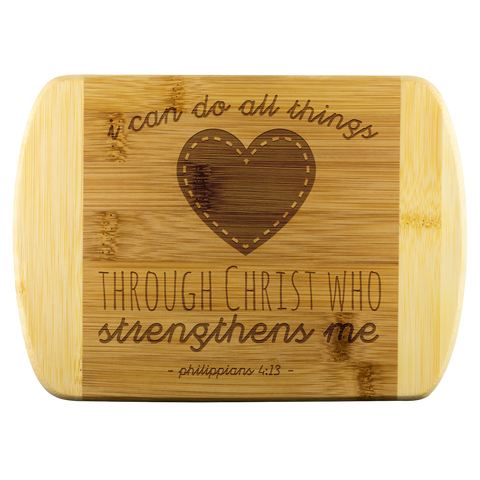 Bible Verses Wood Cutting Board - Philippians 4:13 (Design 12) - Meditate Healing Christian Store