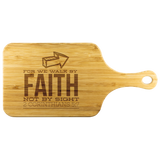 Bible Verses Wood Cutting Board With Handle - 2 Corinthians 5:7 (Design 5) - Meditate Healing Christian Store