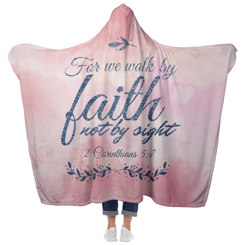 Bible Verses Hooded Blanket - 2 Corinthians 5:7 Design 11