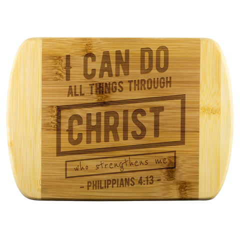 Bible Verses Wood Cutting Board - Philippians 4:13 (Design 6) - Meditate Healing Christian Store