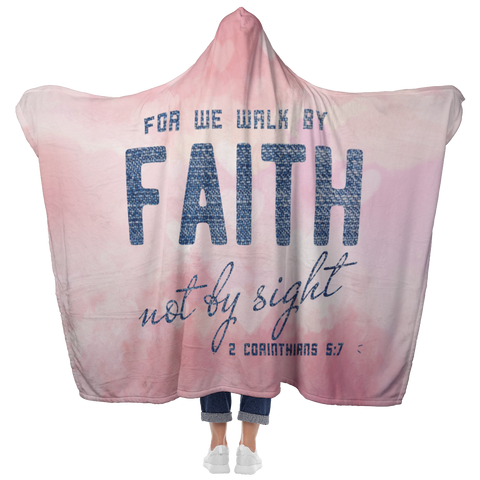 Bible Verses Hooded Blanket - 2 Corinthians 5:7 Design 8