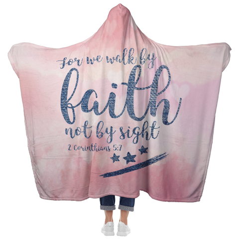 Bible Verses Hooded Blanket - 2 Corinthians 5:7 Design 9