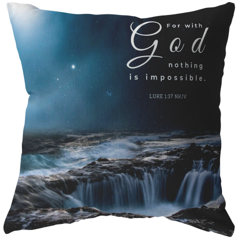 For With God Nothing Will Be Impossible ~Luke 1:37~ - Meditate Healing Christian Store