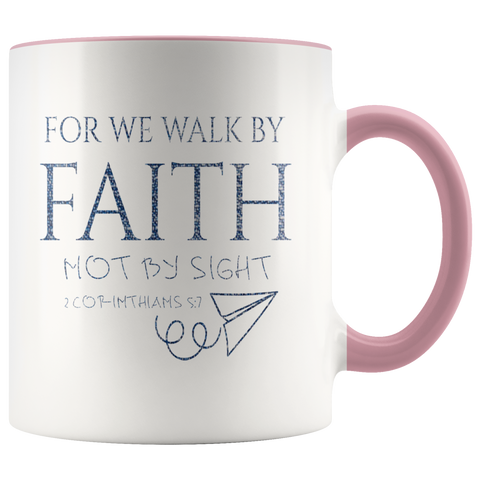Bible Verses Accent Mugs - 2 Corinthians 5:7 (Design 12) - Meditate Healing Christian Store