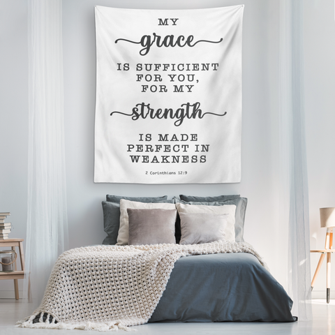 Minimalist Typography Tapestry - Strength Made Perfect ~2 Corinthians 12:9~