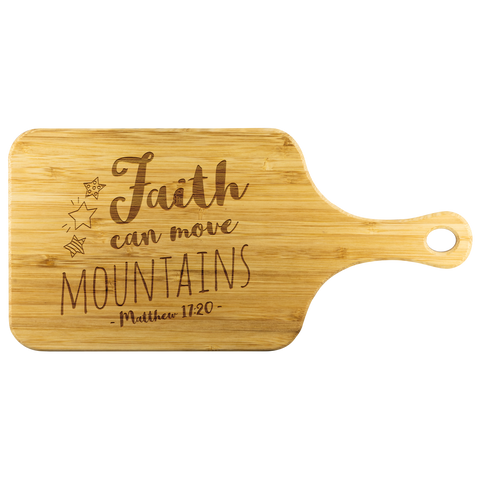 Bible Verses Wood Cutting Board With Handle - Matthew 17:20 (Design 4) - Meditate Healing Christian Store