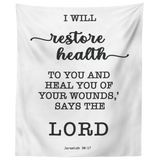 Minimalist Typography Tapestry - I Will Restore Health To You ~Jeremiah 30:17~