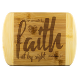 Bible Verses Wood Cutting Board - 2 Corinthians 5:7 (Design 6)