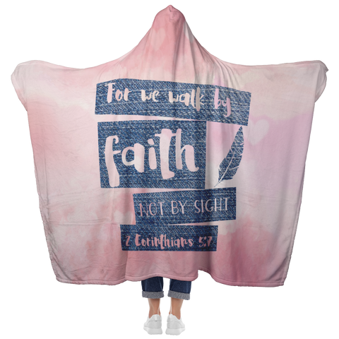 Bible Verses Hooded Blanket - 2 Corinthians 5:7 Design 10