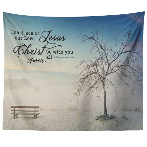 Bible Verses Vivid Print Versatile Tapestry - Grace of Lord Be With You ~2 Thessalonians 3:18~