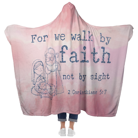 Bible Verses Hooded Blanket - 2 Corinthians 5:7 Design 14