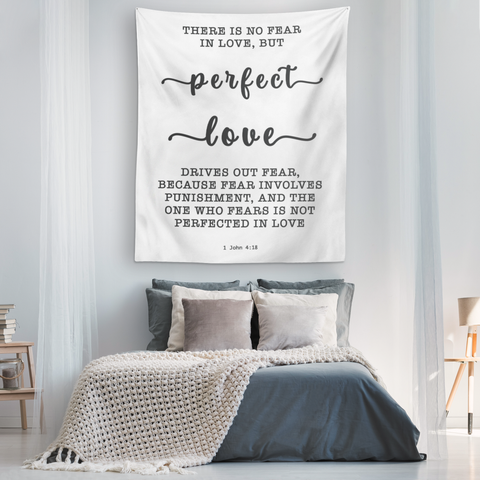 Minimalist Typography Tapestry - Perfect Love Expels Fear ~1 John 4:18~