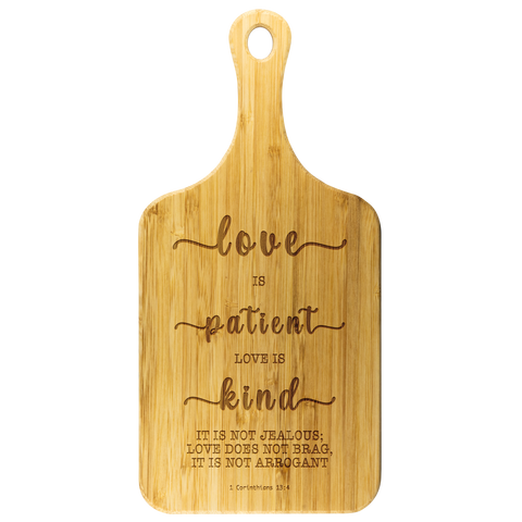 Typography Organic Bamboo Wood Cutting Board With Handle - Love Is Patient Love Is Kind ~1 Corinthians 13:4~