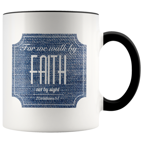 Bible Verses Accent Mugs - 2 Corinthians 5:7 (Design 15) - Meditate Healing Christian Store