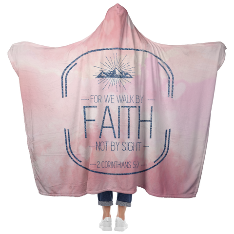Bible Verses Hooded Blanket - 2 Corinthians 5:7 Design 16