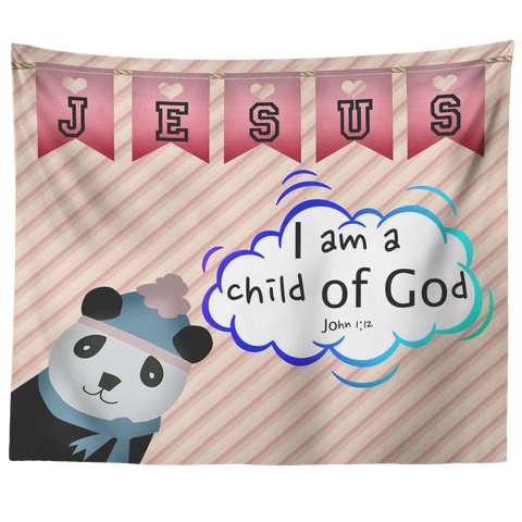 Hope Inspiring Nursery & Kids Bedroom Tapestry - I Am A Child Of God ~John 1:12~ (Design: Panda 2)