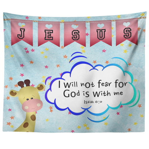 Uplifting Nursery & Kids Room Tapestry - God Is With Me ~Isaiah 41:10~ (Design: Giraffe 2)