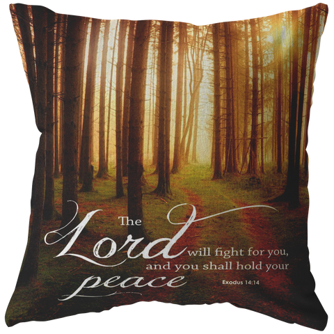 The Lord Will Fight For You ~Exodus 14:14~ - Meditate Healing Christian Store