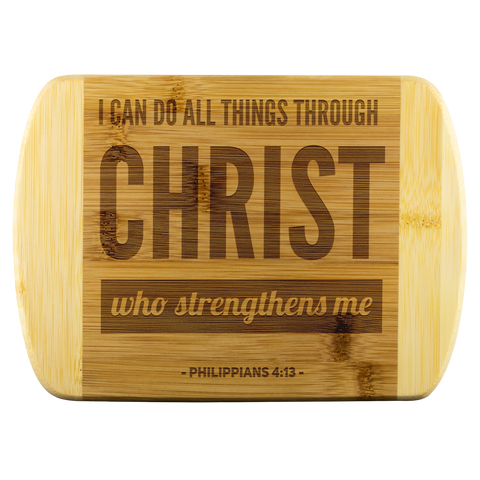 Bible Verses Wood Cutting Board - Philippians 4:13 (Design 3) - Meditate Healing Christian Store