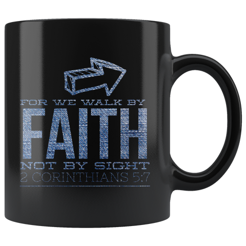Bible Verses Black Mugs - 2 Corinthians 5:7 (Design 5) - Meditate Healing Christian Store