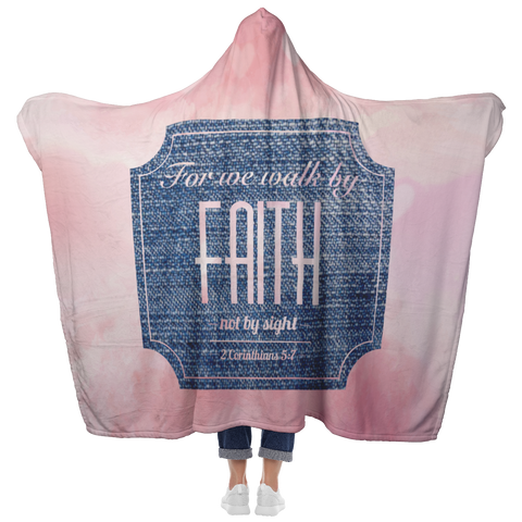 Bible Verses Hooded Blanket - 2 Corinthians 5:7 Design 15