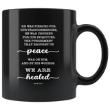 Typography Dishwasher Safe Black Mugs - With His Stripes, We Are Healed ~Isaiah 53:5~