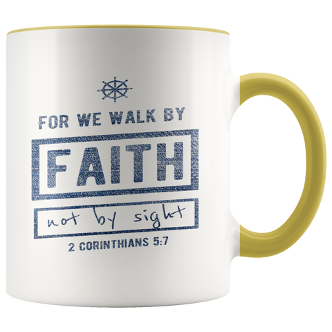 Bible Verses Accent Mugs - 2 Corinthians 5:7 (Design 7) - Meditate Healing Christian Store