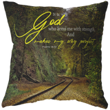 God Who Arms Me With Strength ~Psalms 18:32~ - Meditate Healing Christian Store
