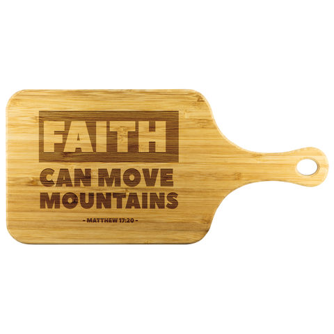 Bible Verses Wood Cutting Board With Handle - Matthew 17:20 (Design 2) - Meditate Healing Christian Store