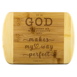Typography Round Edge Organic Bamboo Wood Cutting Board - God Is My Strength & Power ~2 Samuel 22:33~