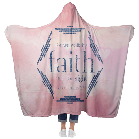 Bible Verses Hooded Blanket - 2 Corinthians 5:7 Design 4