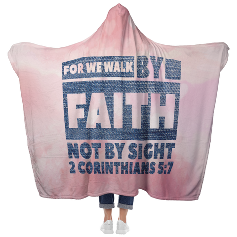 Bible Verses Hooded Blanket - 2 Corinthians 5:7 Design 3