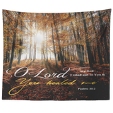 O Lord My God, You Healed Me ~Psalm 30:2~ - Meditate Healing Christian Store