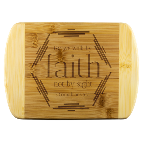Bible Verses Wood Cutting Board - 2 Corinthians 5:7 (Design 4)