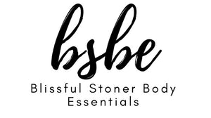 Blissful Stoner Body Essentials